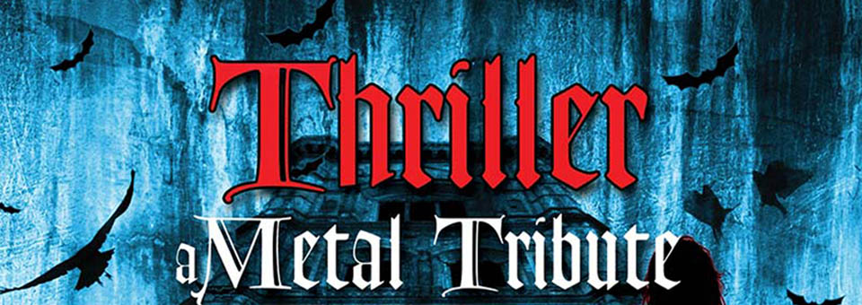 Thriller A Metal Tribute To Michael Jackson