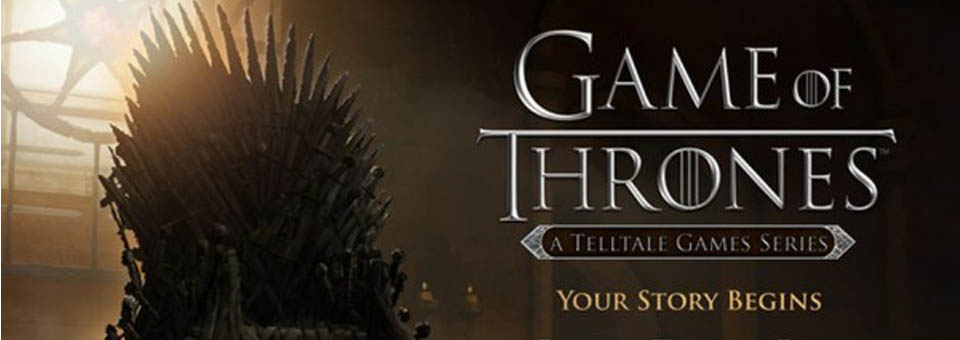 Telltale Games detalla sus planes para Game of Thrones